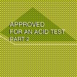approved acid test 2